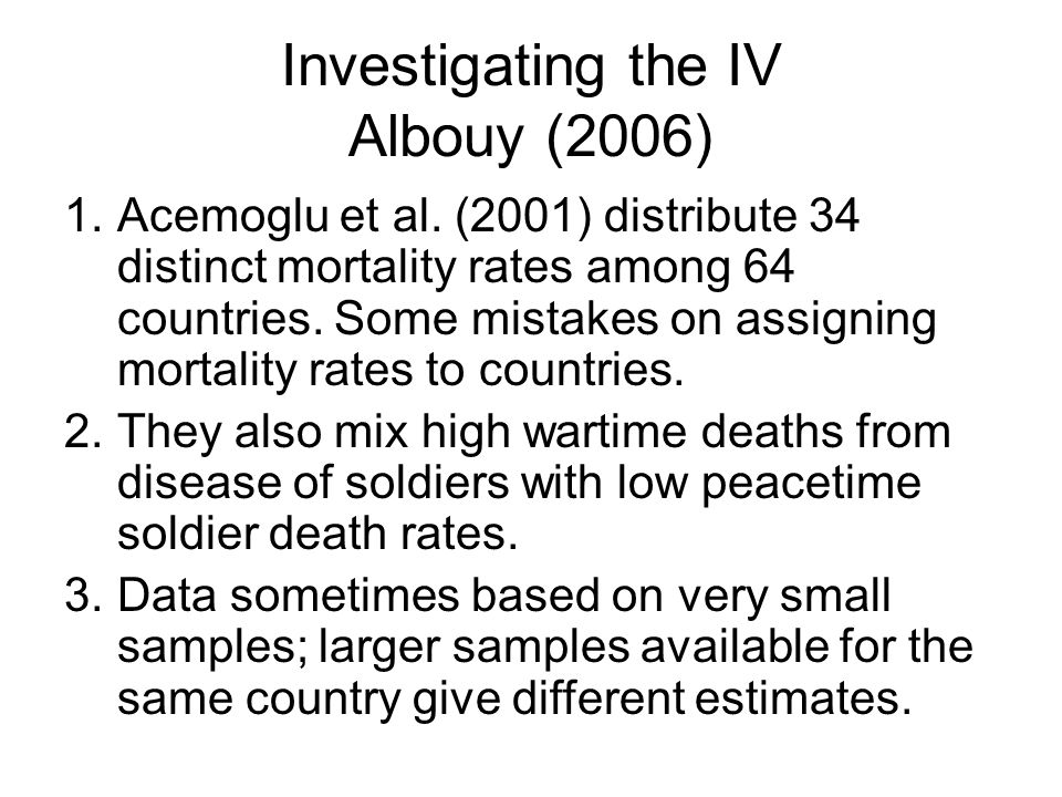 Investigating the IV Albouy (2006)