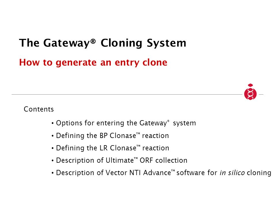 The Gateway® Cloning System