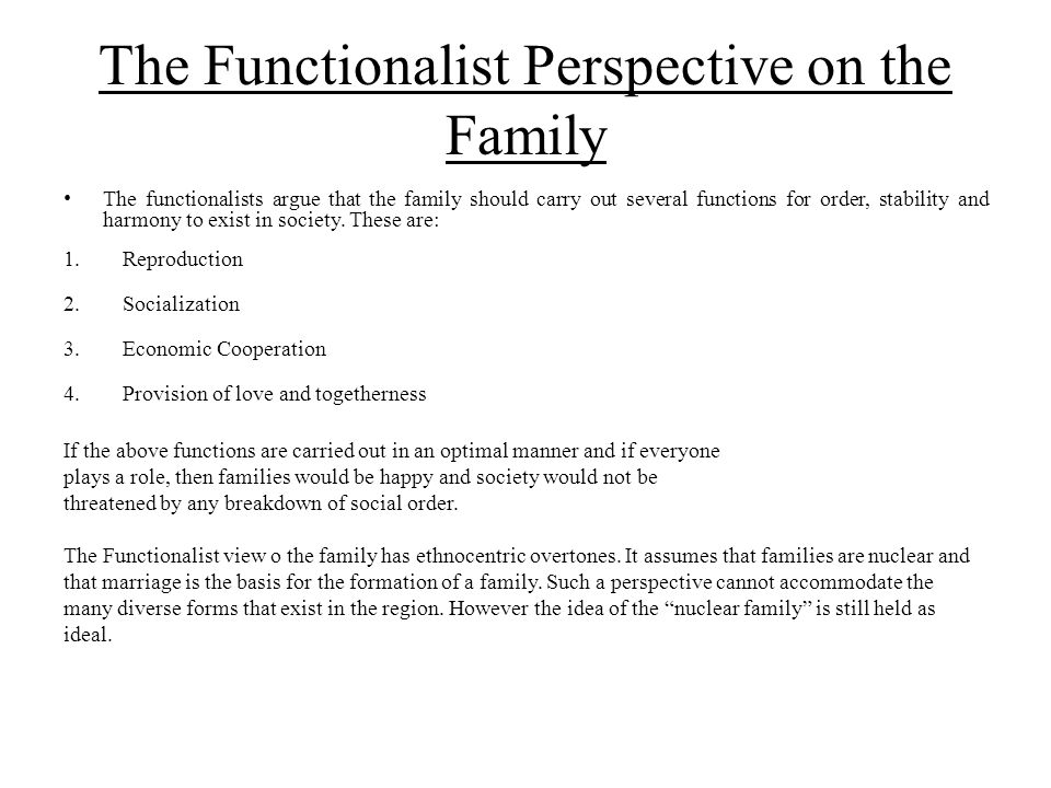 The Functionalist Perspective on the Family