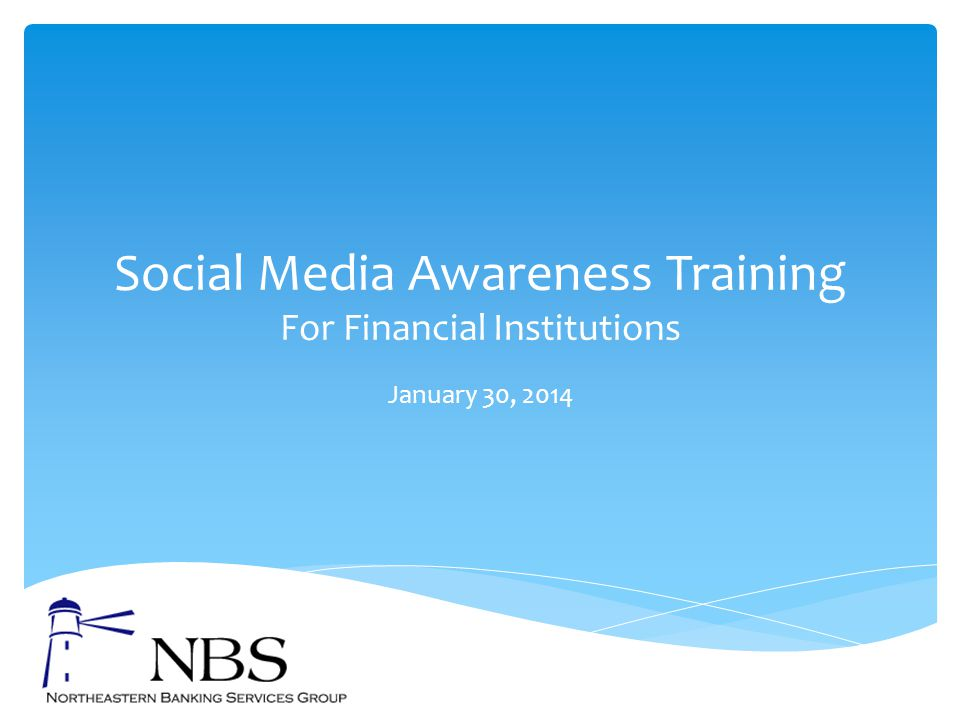 Social Media Awareness Training For Financial Institutions