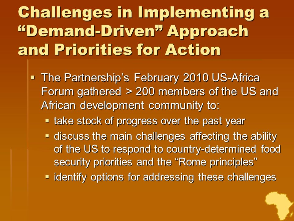 Challenges in Implementing a Demand-Driven Approach and Priorities for Action