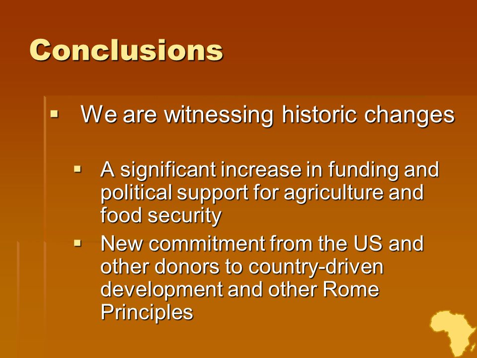 Conclusions We are witnessing historic changes
