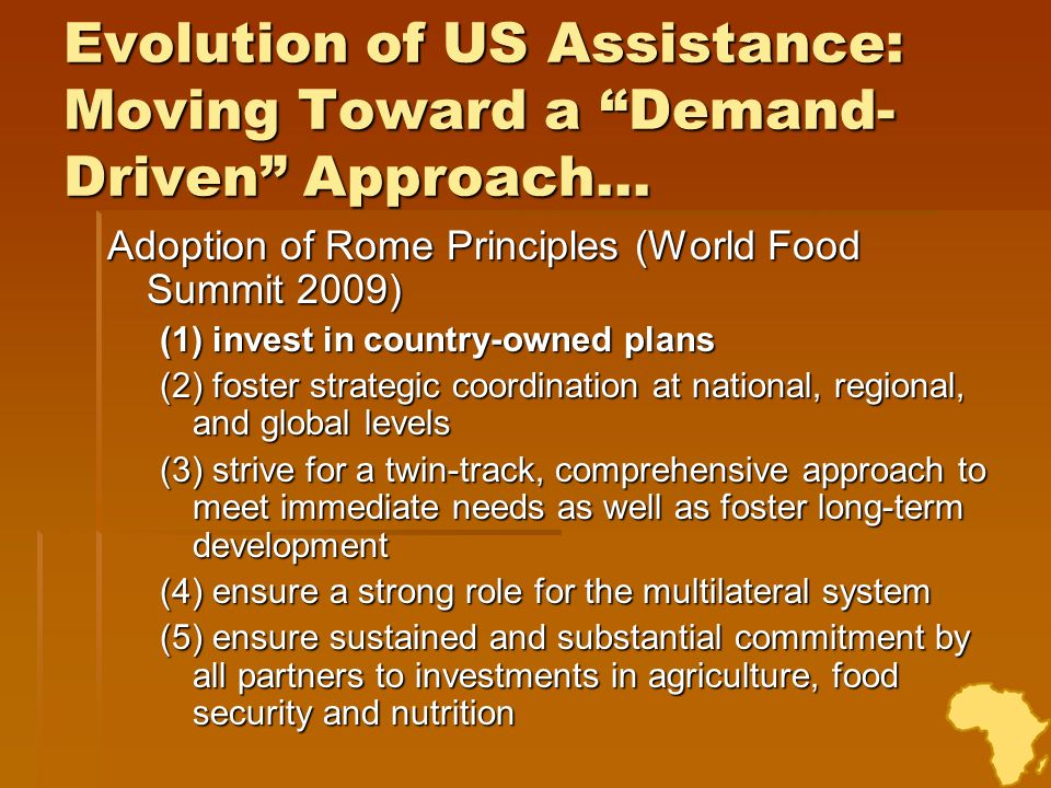 Evolution of US Assistance: Moving Toward a Demand-Driven Approach…