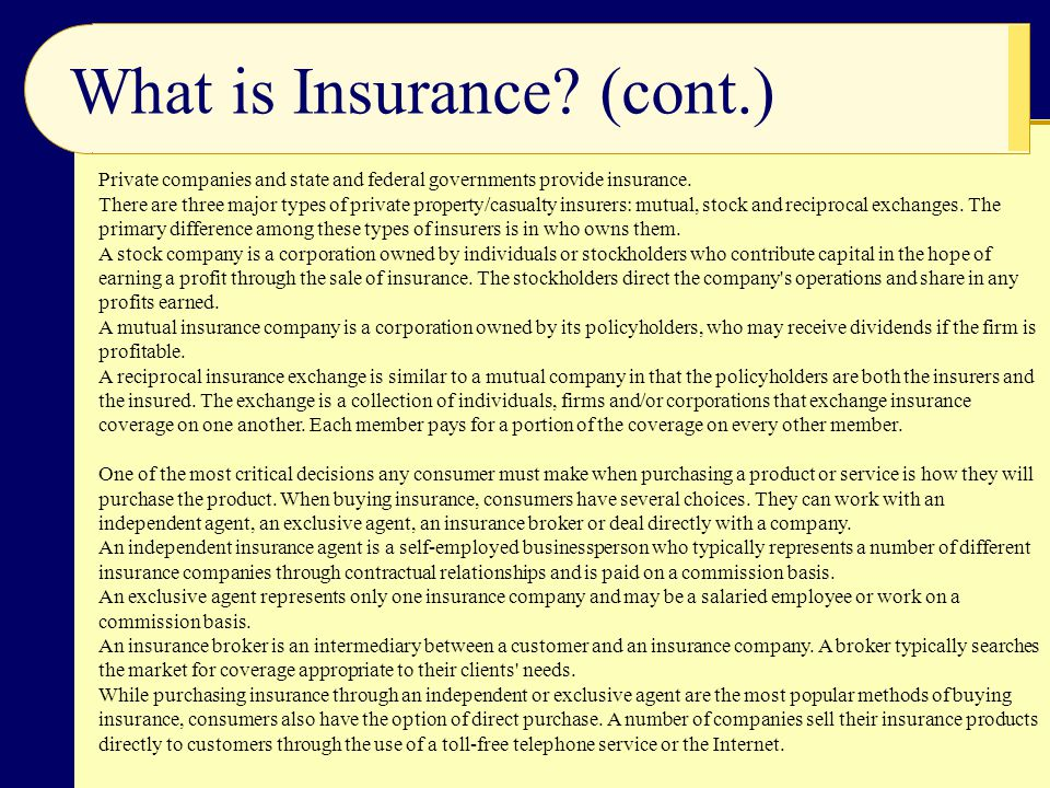 What is Insurance (cont.)