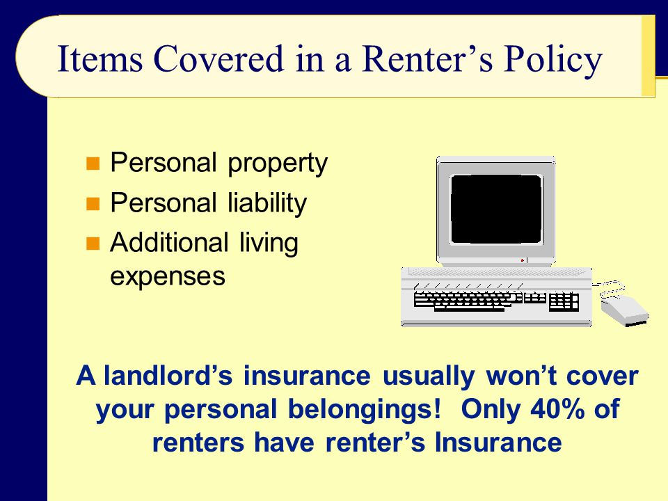 Items Covered in a Renter's Policy