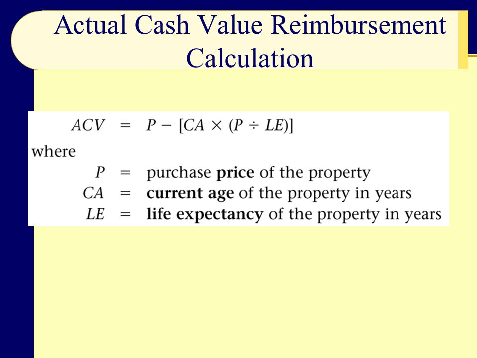 Actual Cash Value Reimbursement Calculation