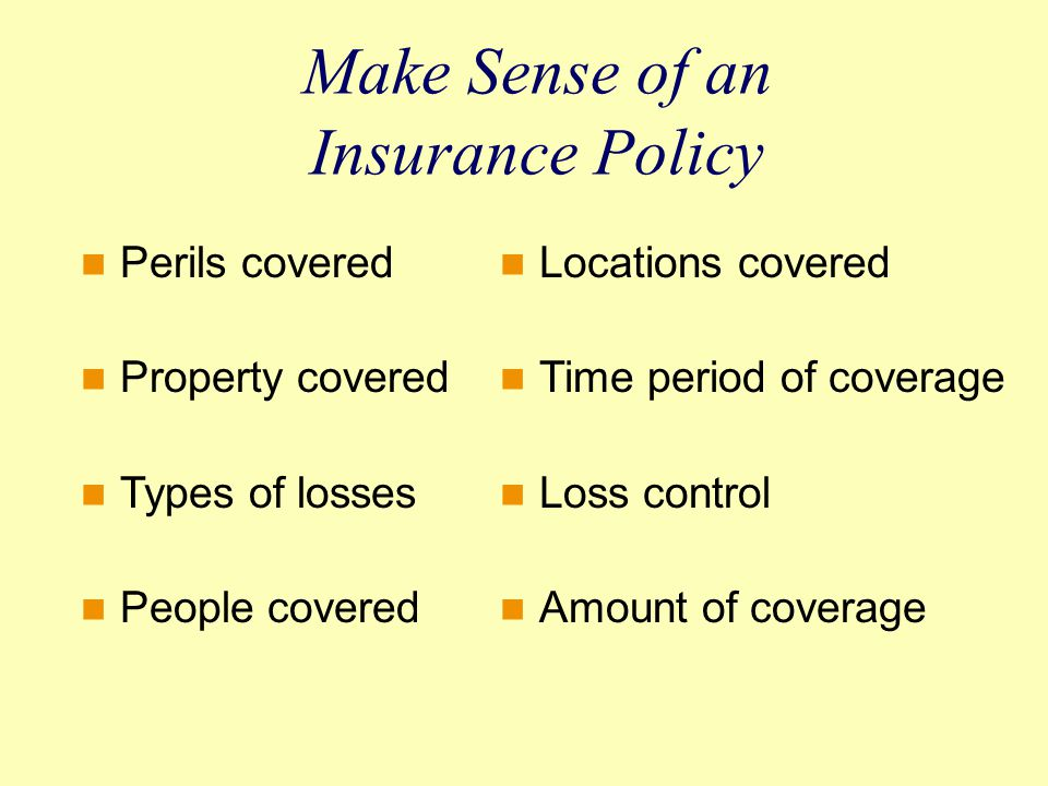 Make Sense of an Insurance Policy
