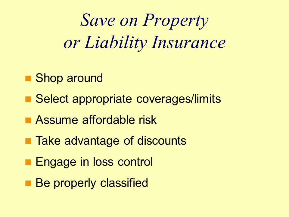 Save on Property or Liability Insurance