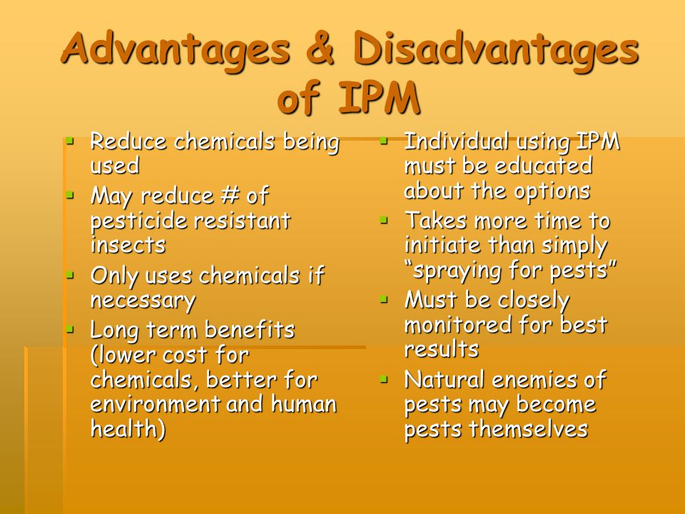 Advantages & Disadvantages of IPM