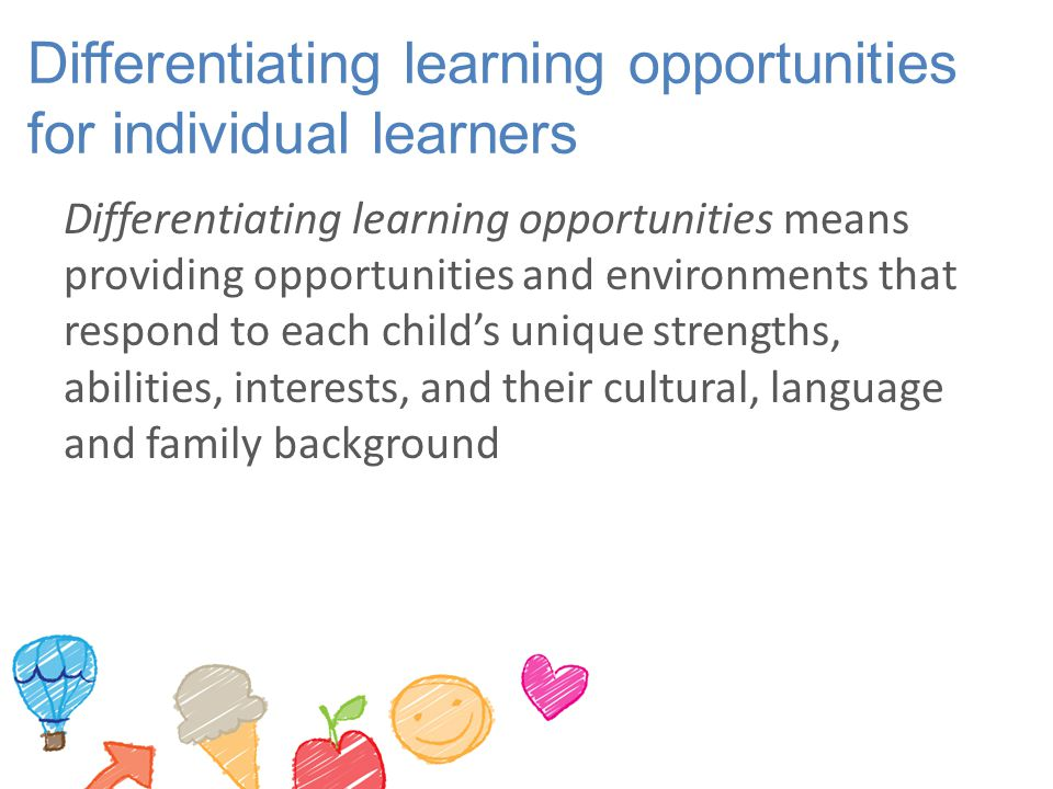 Differentiating learning opportunities for individual learners