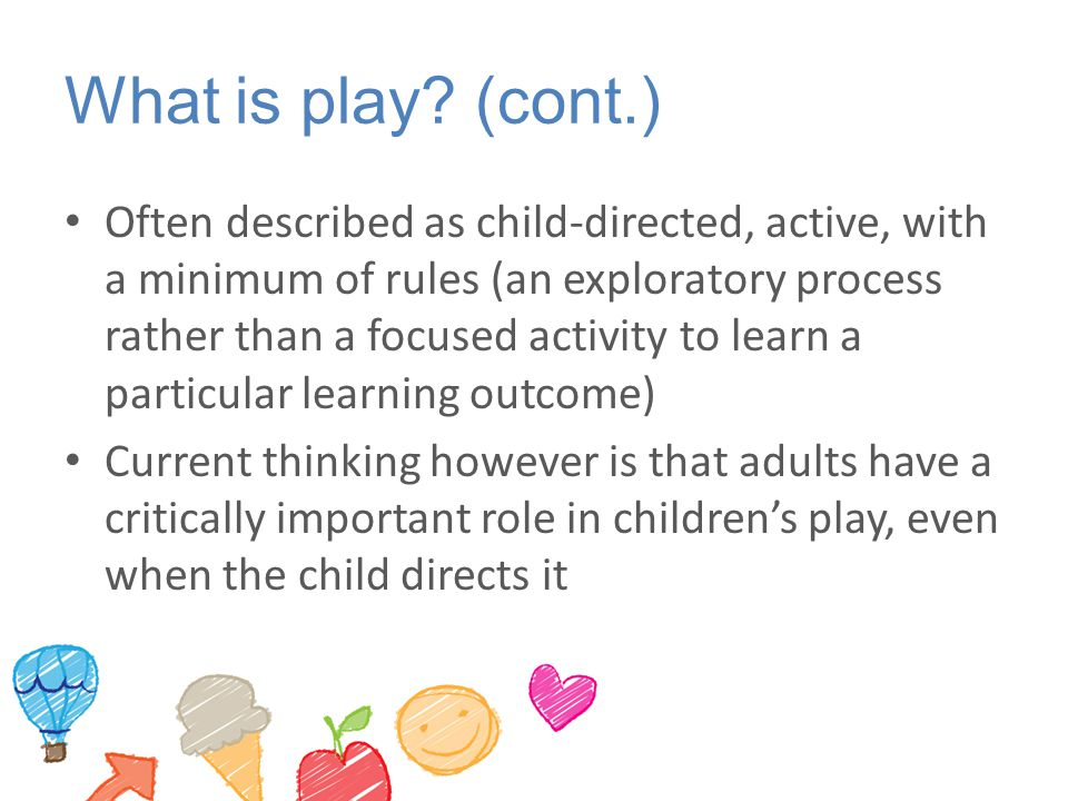 What is play (cont.)