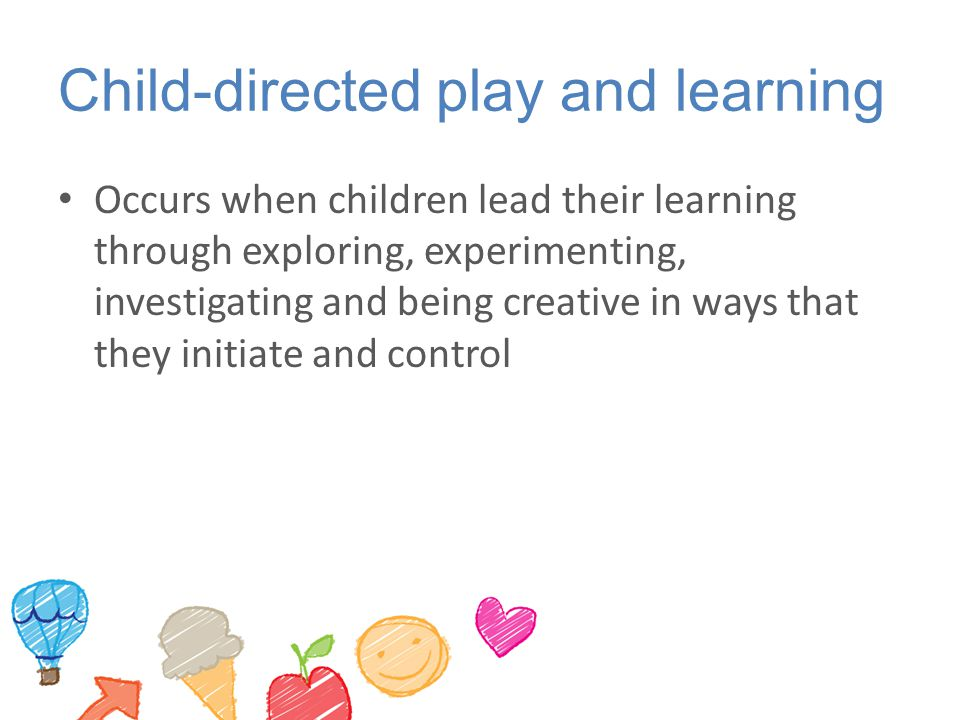 Child-directed play and learning