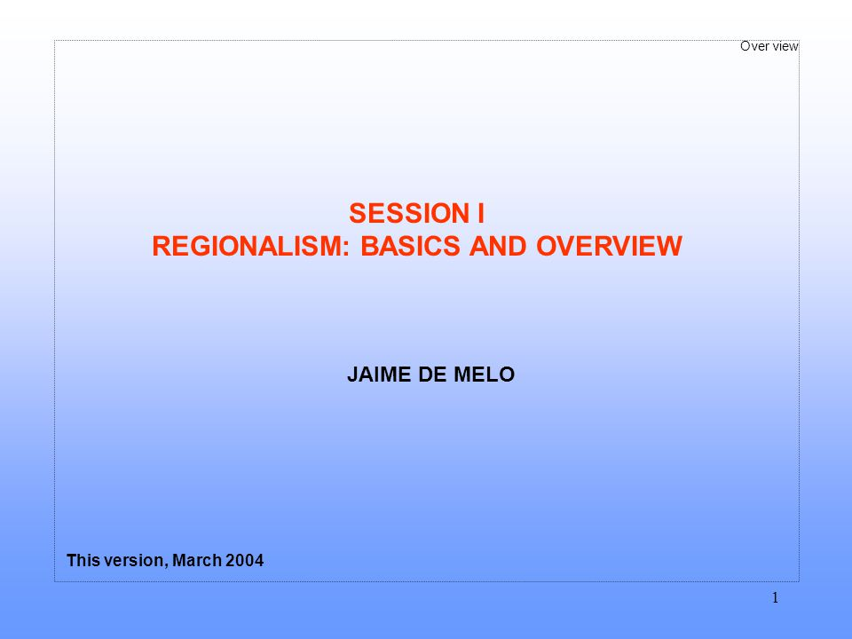 REGIONALISM: BASICS AND OVERVIEW