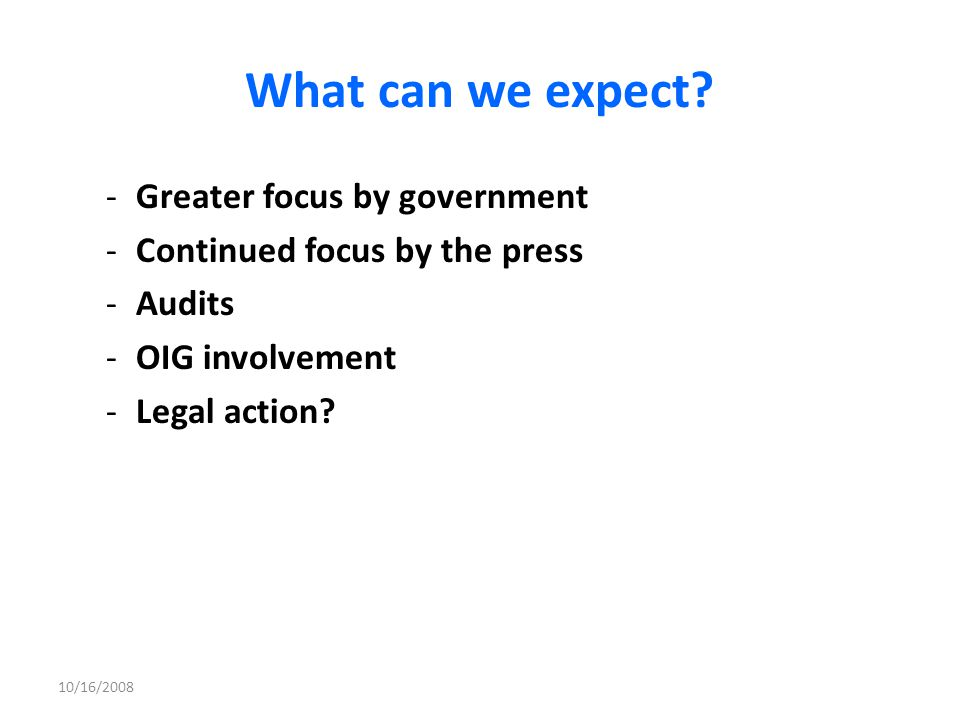 What can we expect Greater focus by government