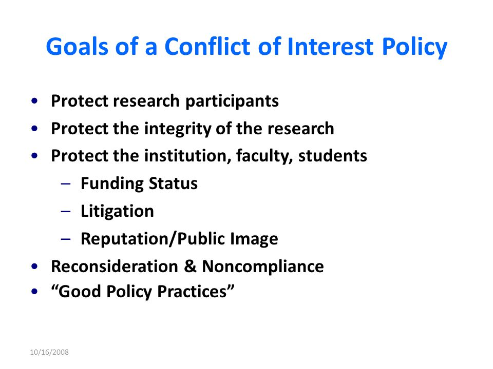 Goals of a Conflict of Interest Policy