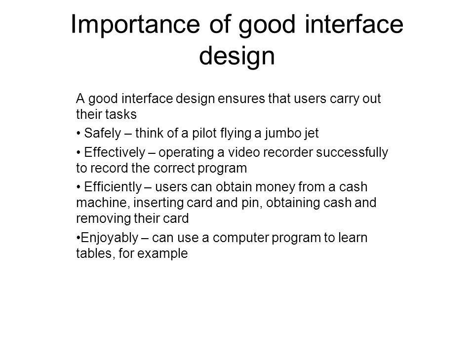 Importance of good interface design