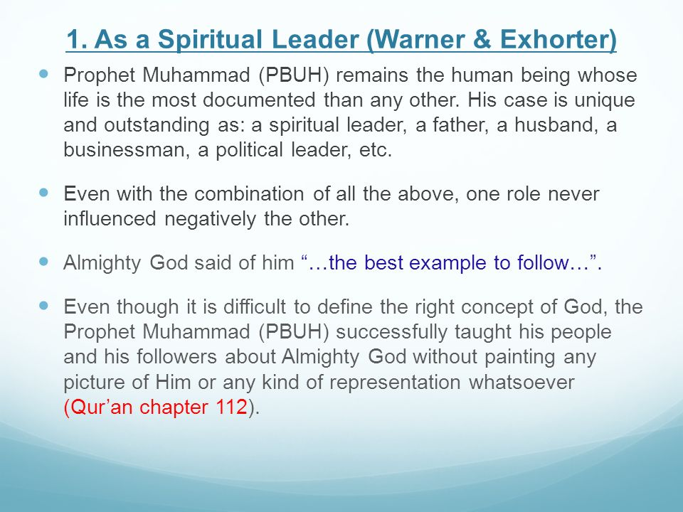 1. As a Spiritual Leader (Warner & Exhorter)