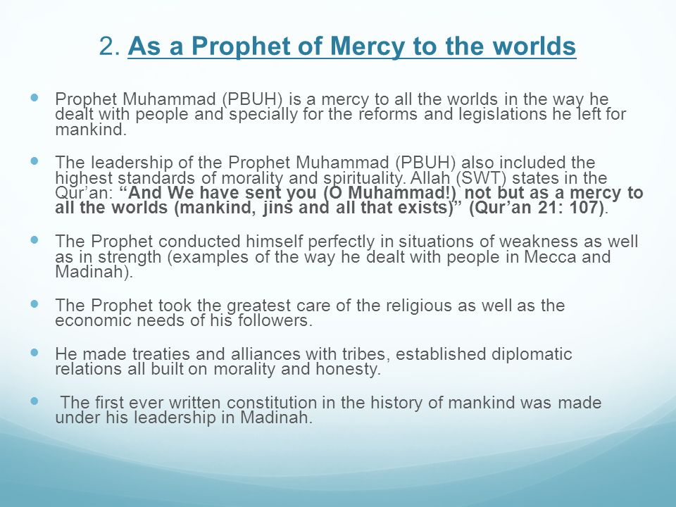 2. As a Prophet of Mercy to the worlds