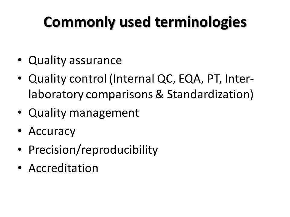 Commonly used terminologies