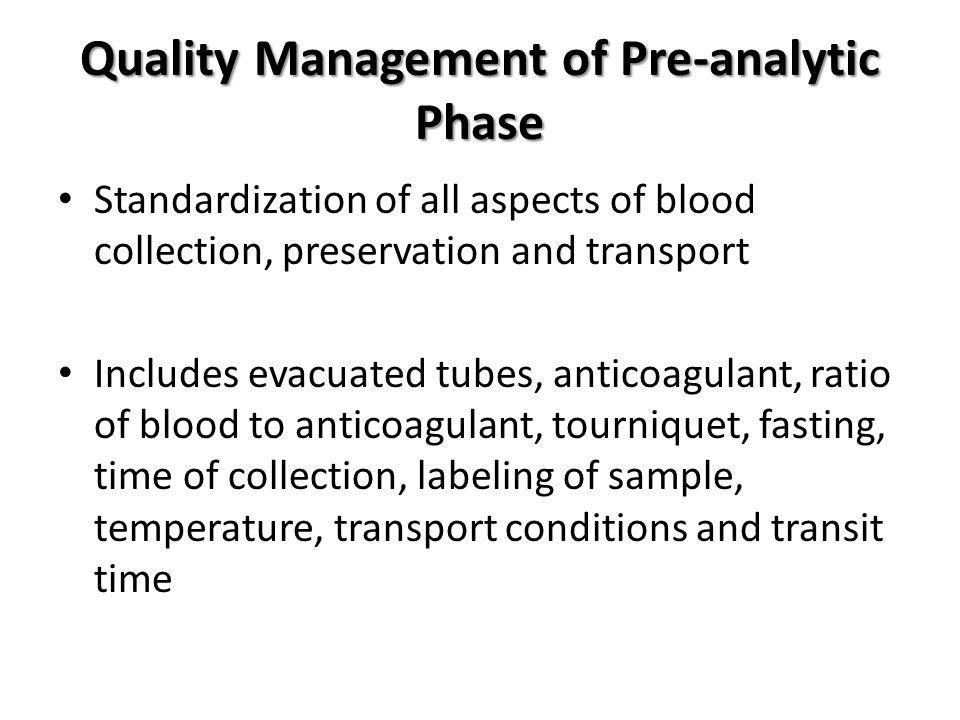 Quality Management of Pre-analytic Phase