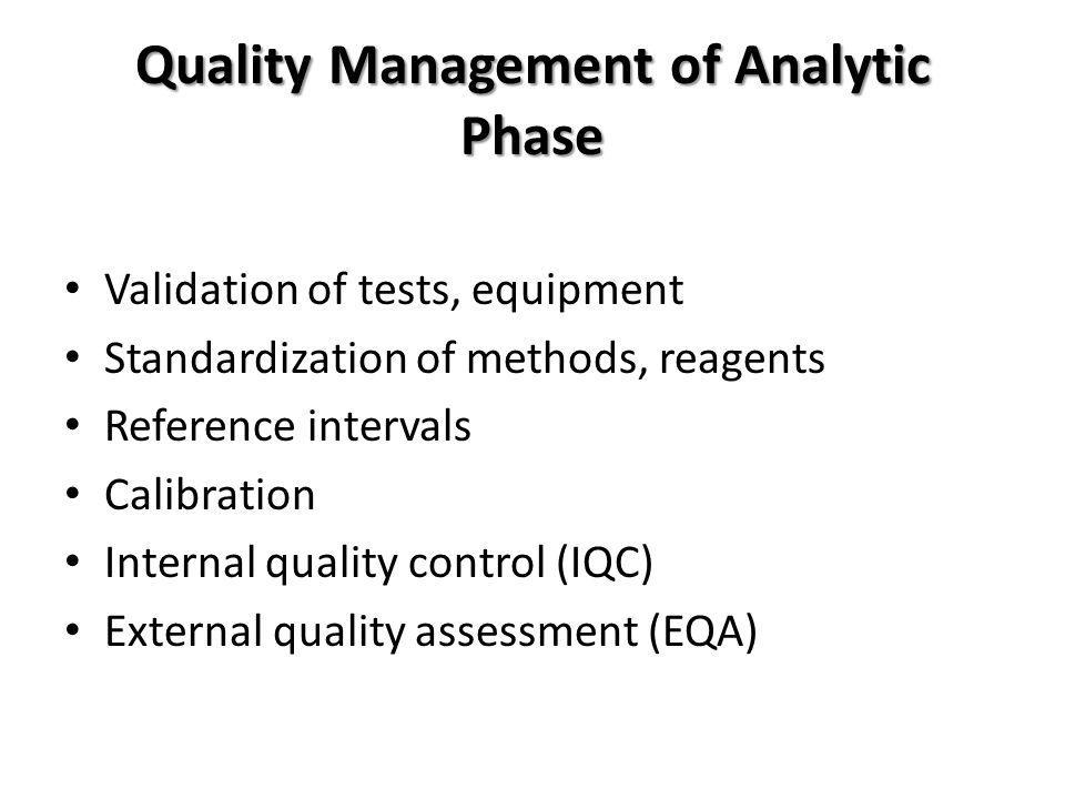 Quality Management of Analytic Phase
