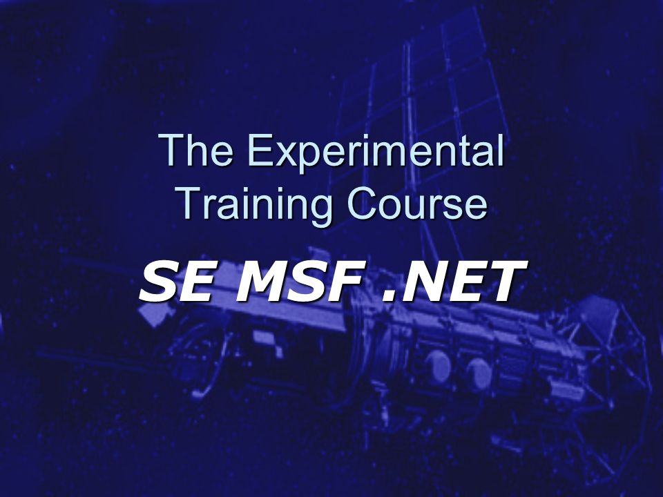 The Experimental Training Course