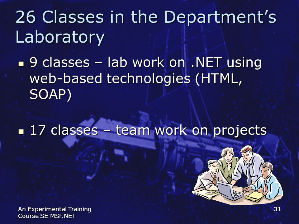 26 Classes in the Department's Laboratory