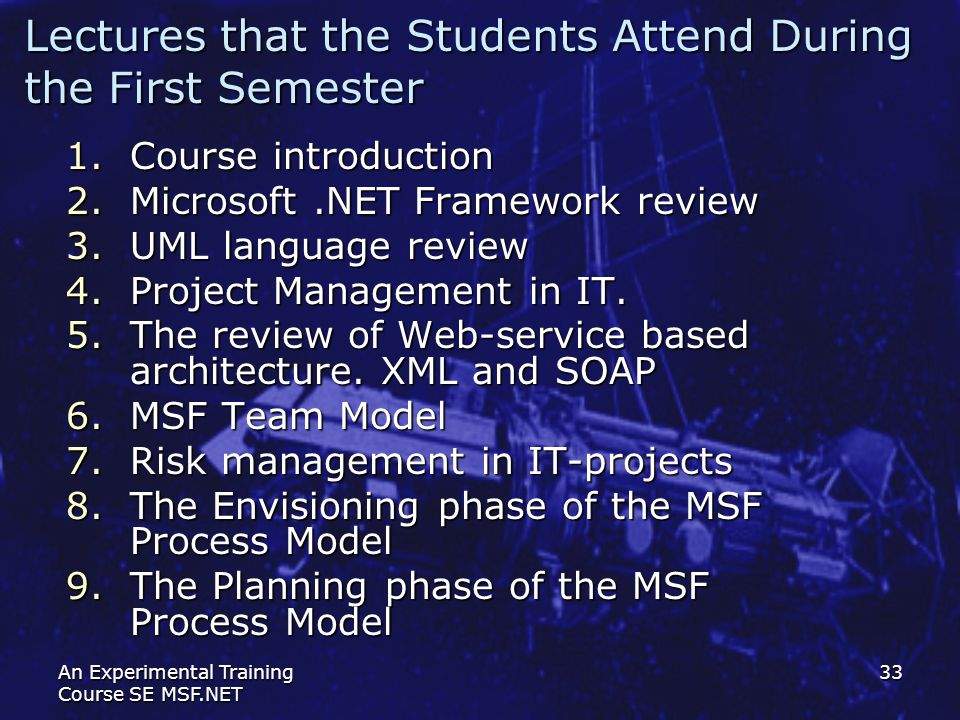Lectures that the Students Attend During the First Semester
