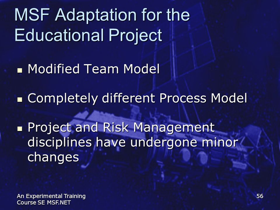 MSF Adaptation for the Educational Project