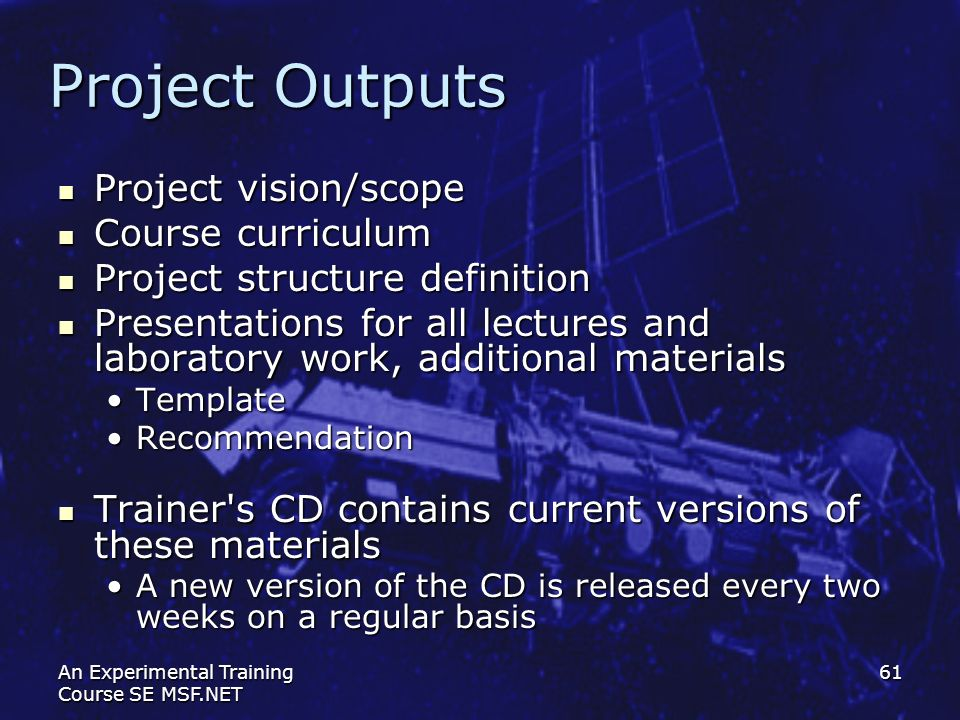 Project Outputs Project vision/scope Course curriculum