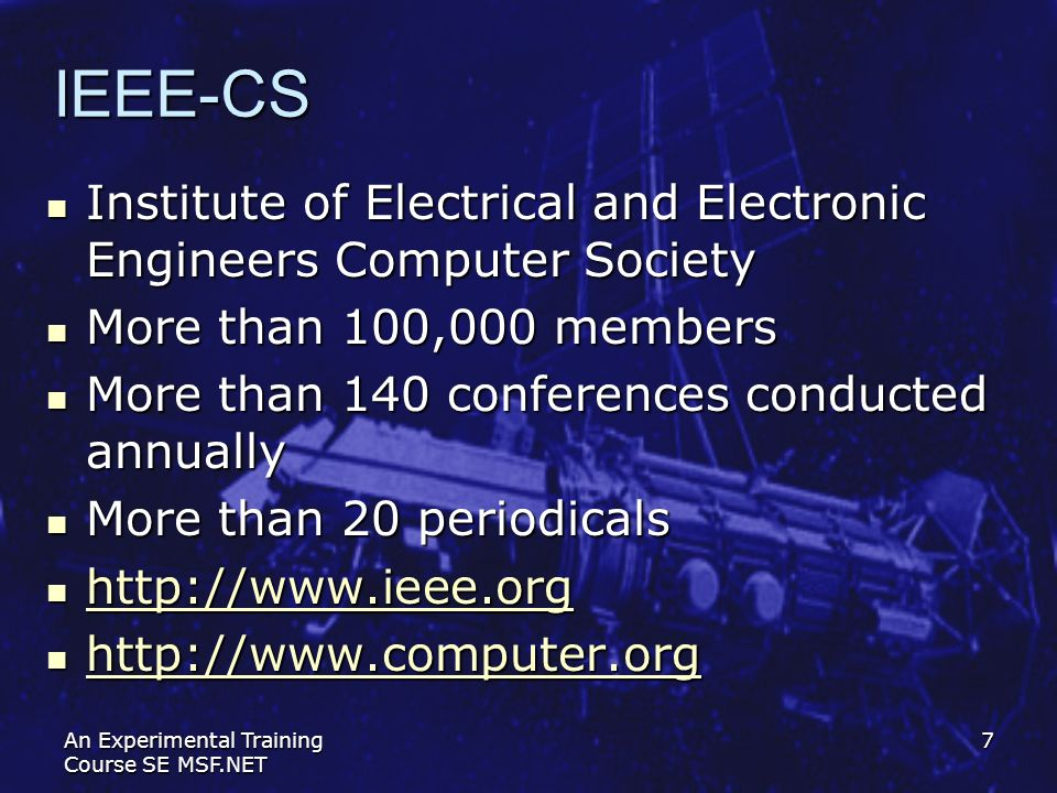 IEEE-CS Institute of Electrical and Electronic Engineers Computer Society. More than 100,000 members.