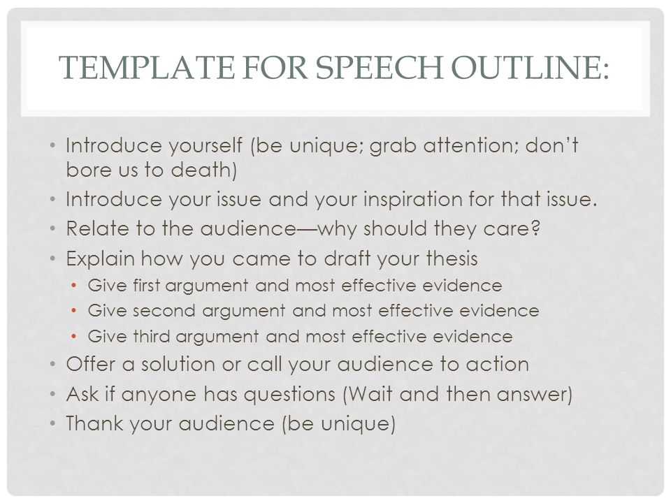 Template for speech outline: