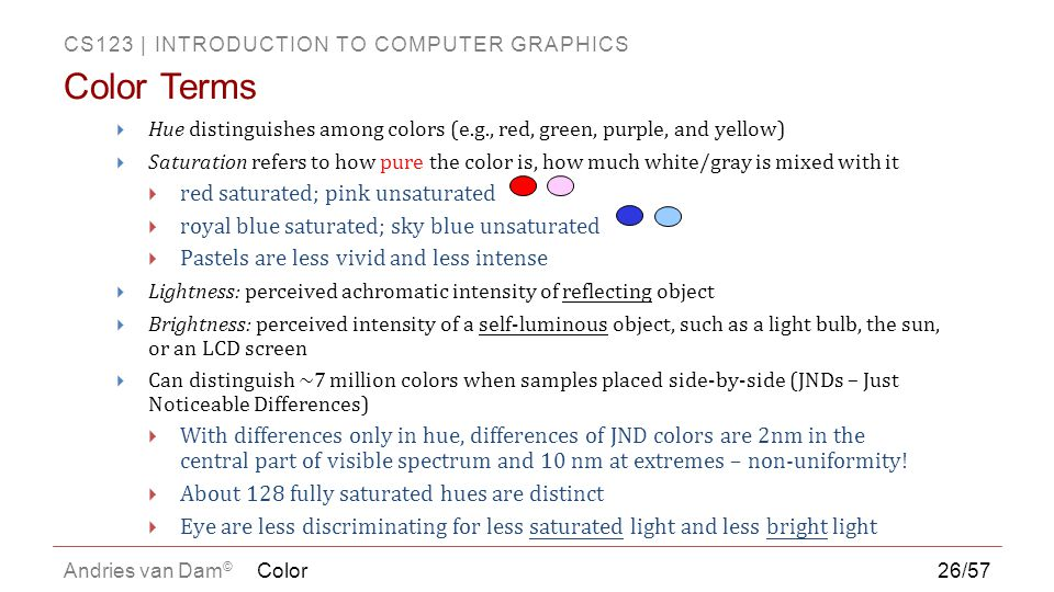 Color Terms red saturated; pink unsaturated