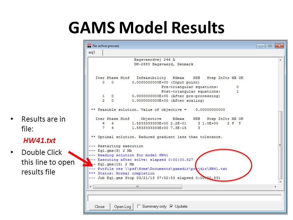 GAMS Model Results Results are in file: HW41.txt