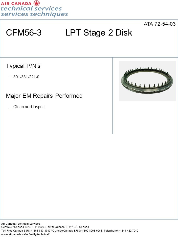 CFM56-3 LPT Stage 2 Disk Typical P/N's Major EM Repairs Performed