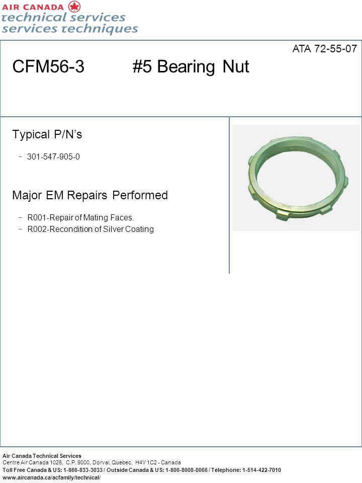 CFM56-3 #5 Bearing Nut Typical P/N's Major EM Repairs Performed