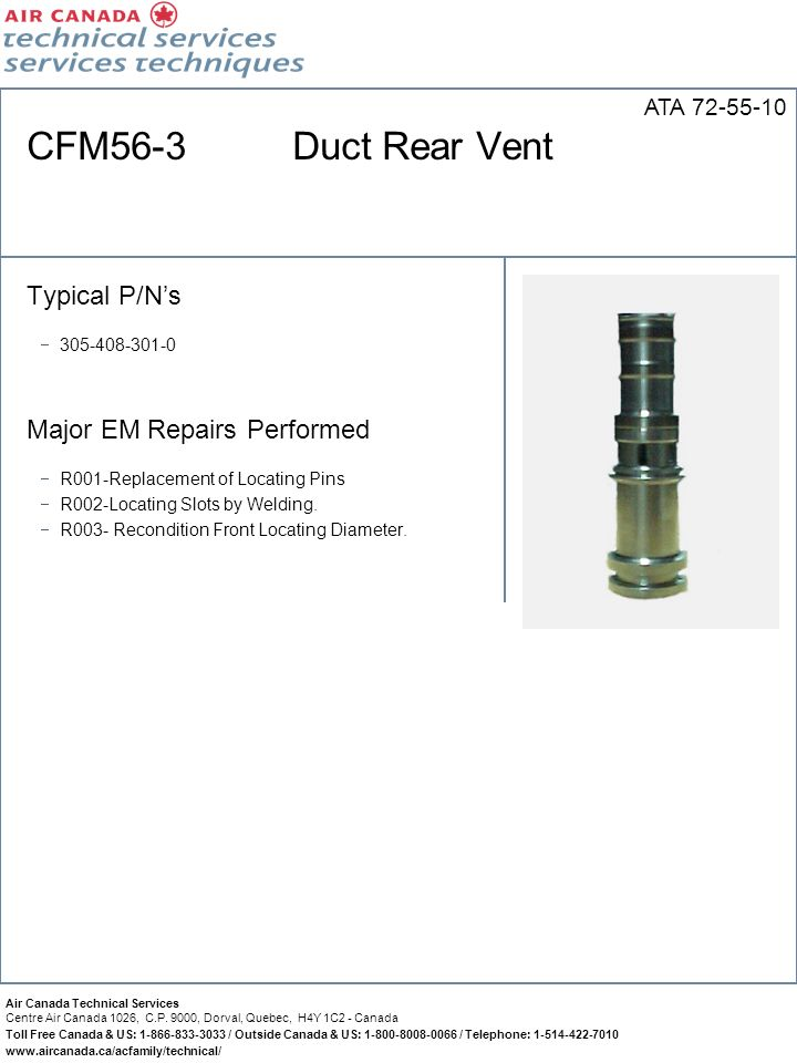 CFM56-3 Duct Rear Vent Typical P/N's Major EM Repairs Performed