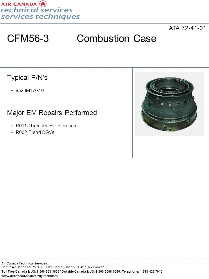 CFM56-3 Combustion Case Typical P/N's Major EM Repairs Performed