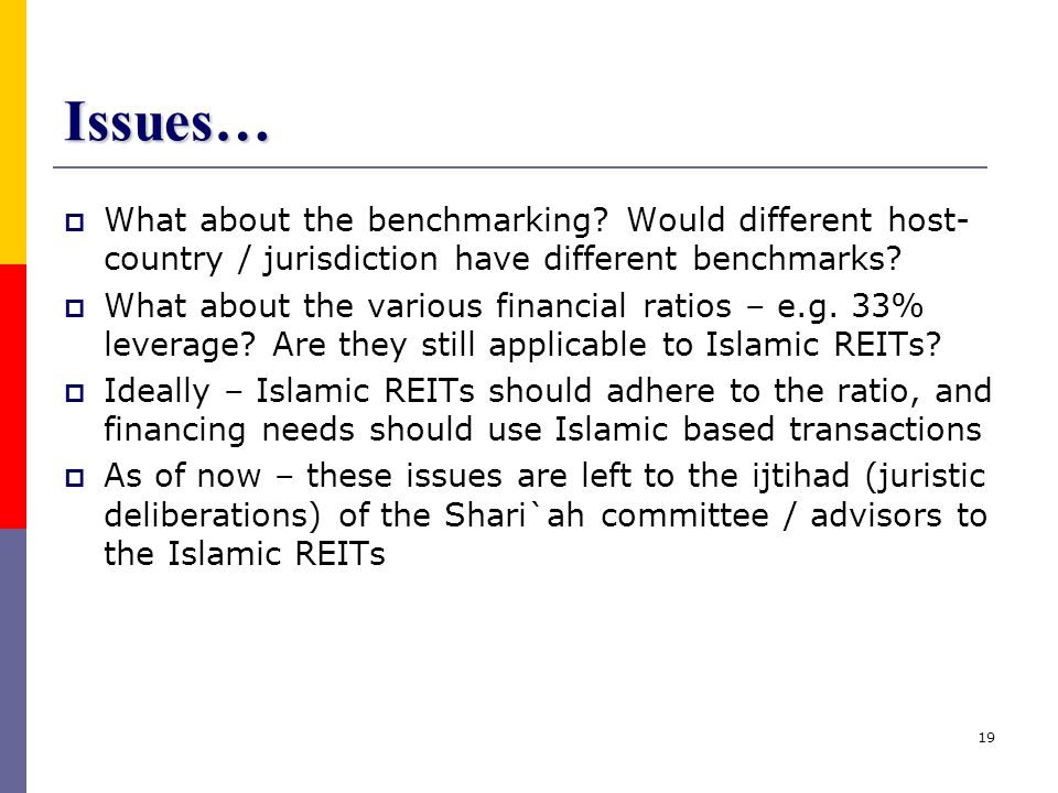 Issues… What about the benchmarking Would different host-country / jurisdiction have different benchmarks