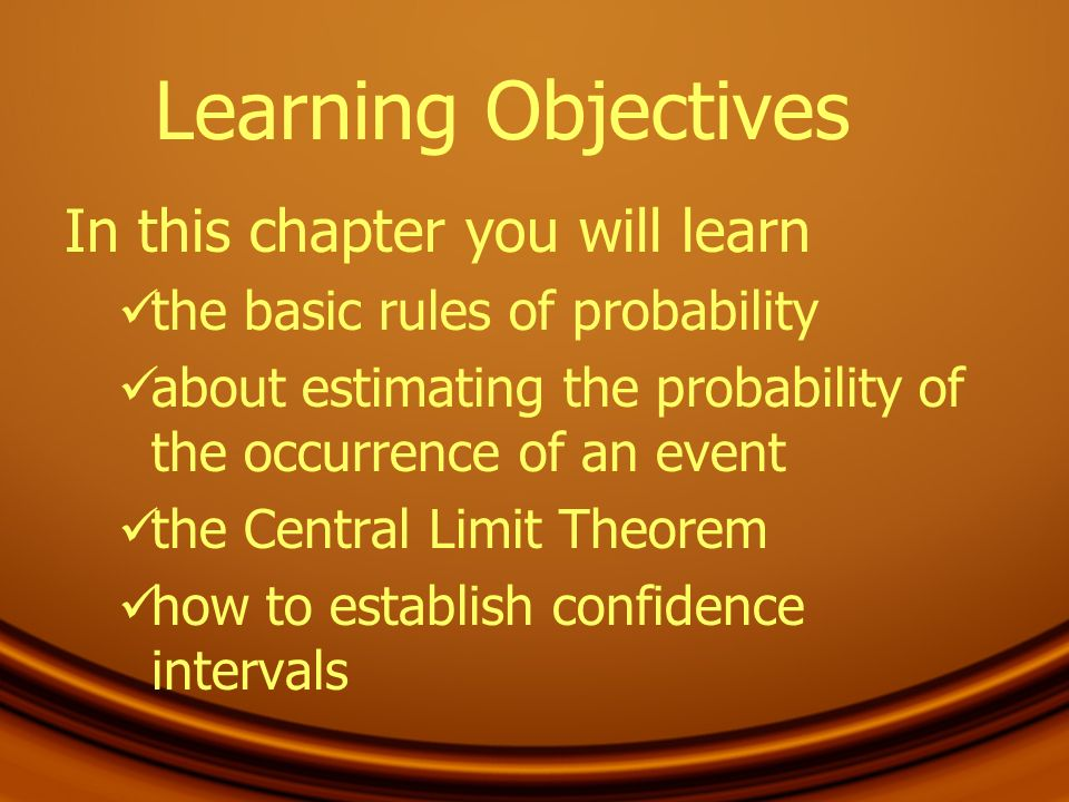 Learning Objectives In this chapter you will learn
