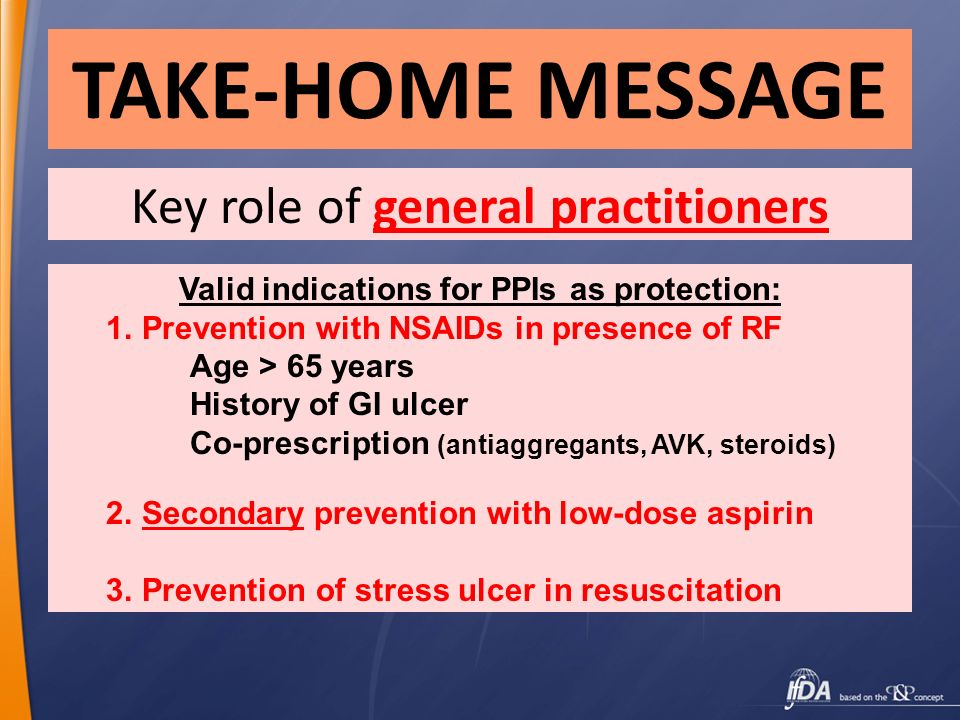 Valid indications for PPIs as protection: