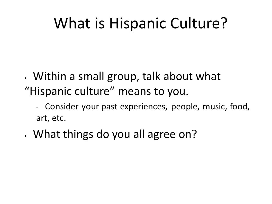 What is Hispanic Culture