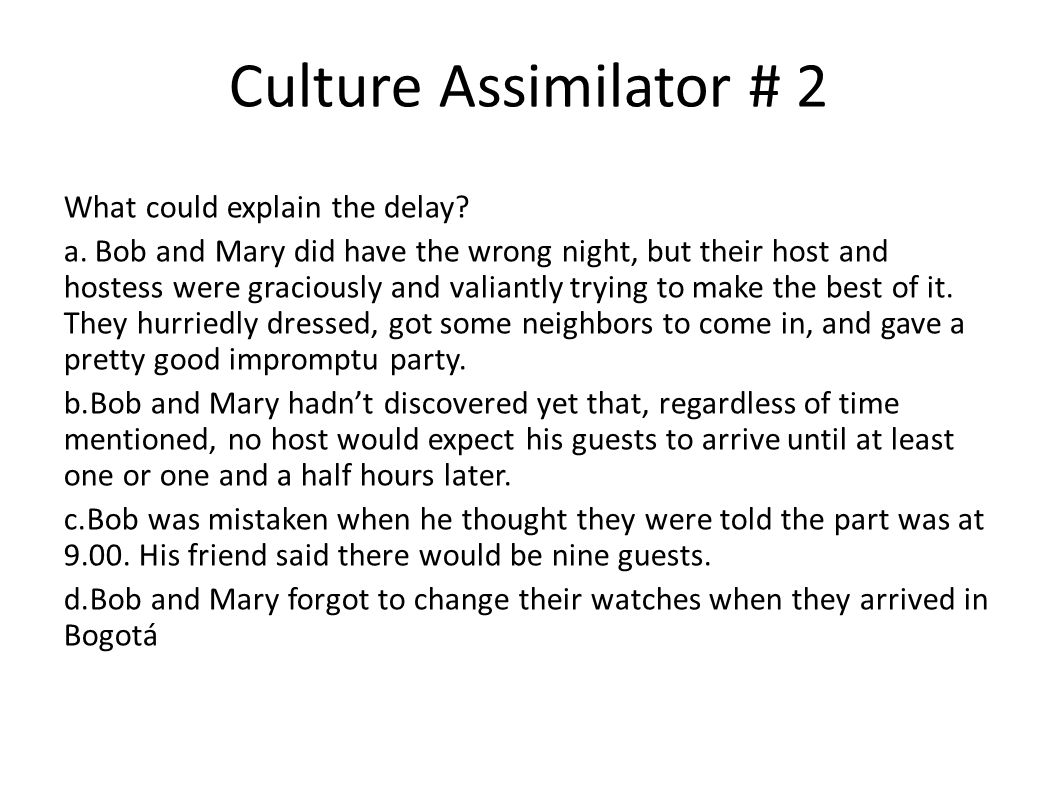 Culture Assimilator # 2 What could explain the delay