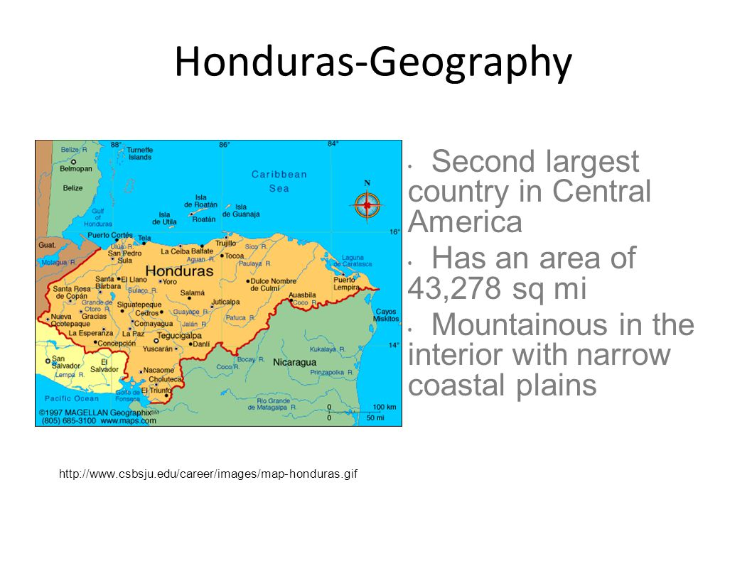 Honduras-Geography Second largest country in Central America