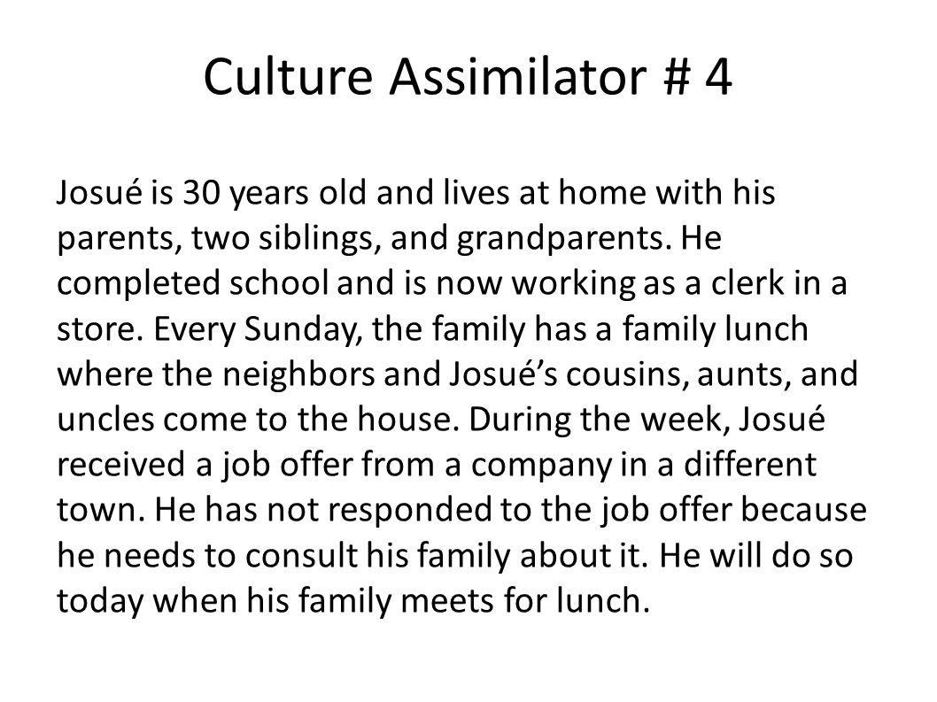 Culture Assimilator # 4