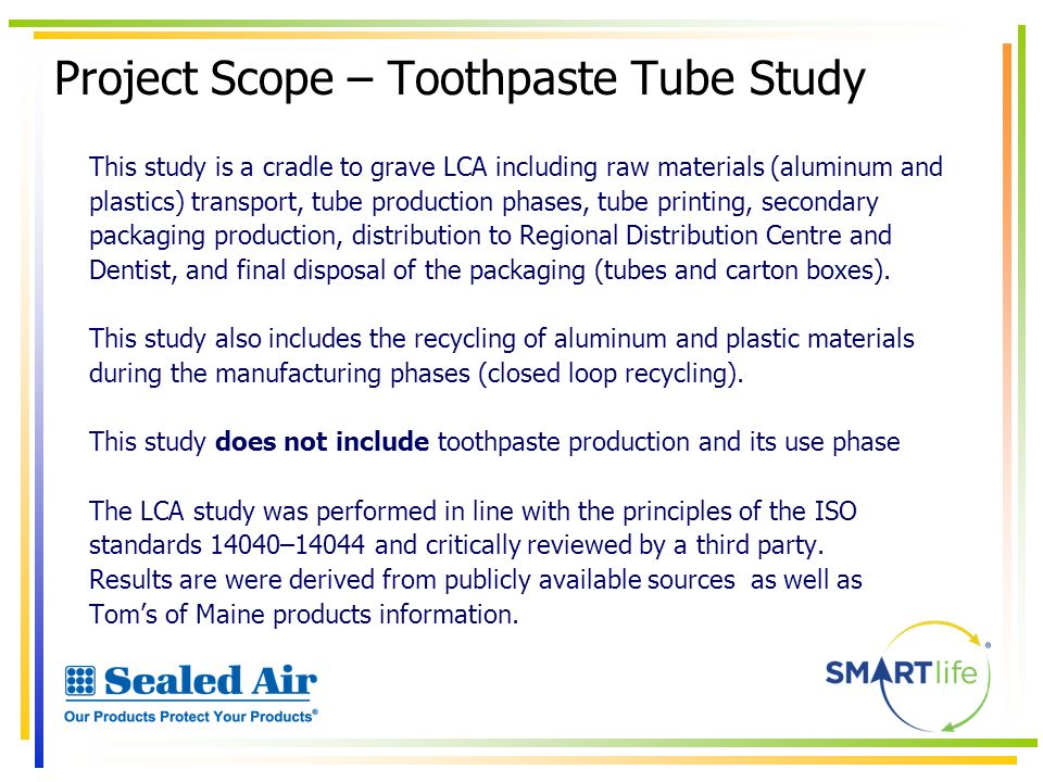 Project Scope – Toothpaste Tube Study