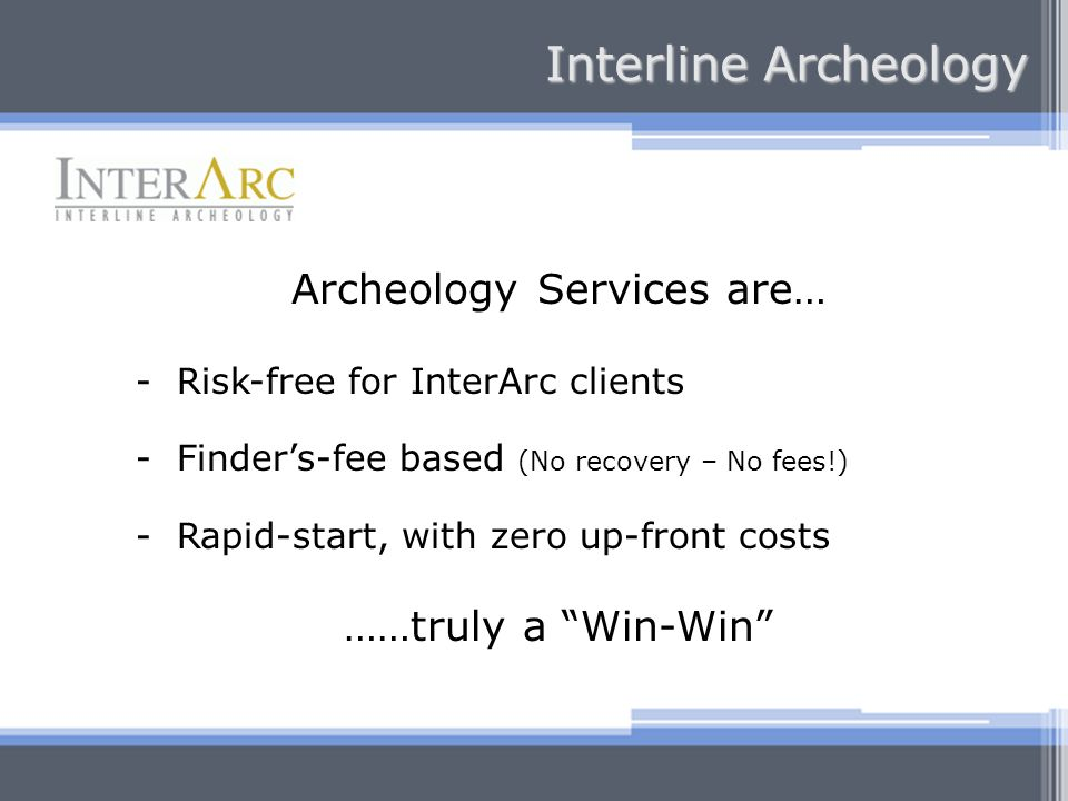 Archeology Services are…