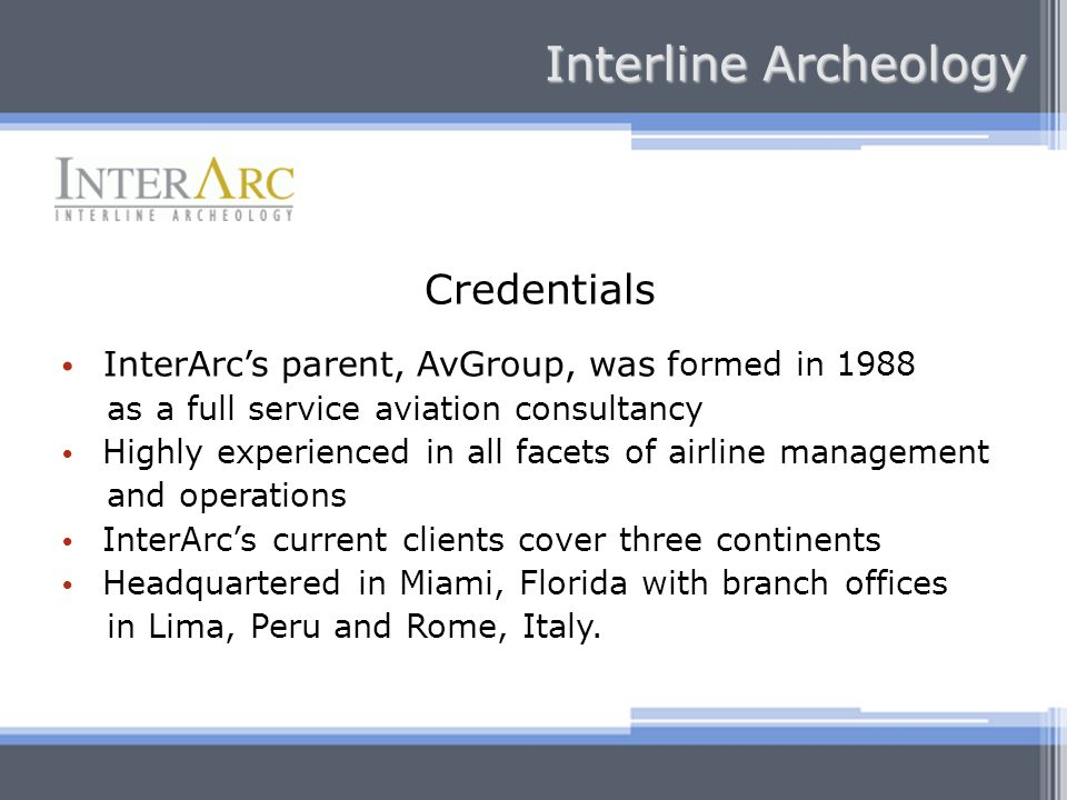Interline Archeology Credentials