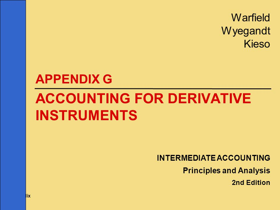 ACCOUNTING FOR DERIVATIVE INSTRUMENTS
