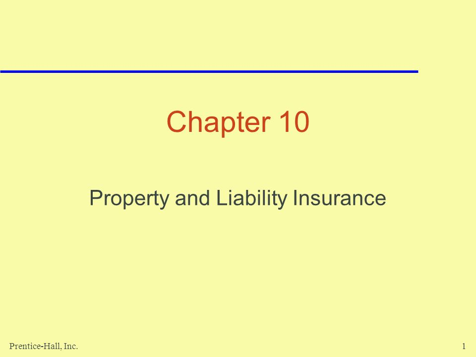Property and Liability Insurance